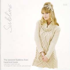 Sublime 608 The second Sublime Aran hand knit book Family Knitting Pattern Book
