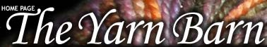The Yarn Barn - Click for Home Page